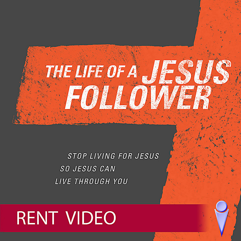 The Life of a Jesus Follower - Video - Rent