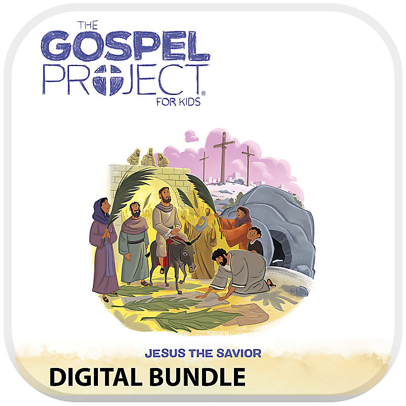 The Gospel Project for Kids with Worship Hour Add-On Digital Bundle - Volume 9 Jesus the Savior