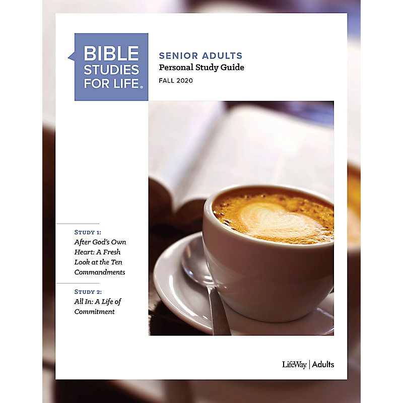 Bible Studies for Life: Senior Adult Personal Study Guide - Fall 2020