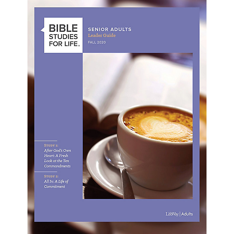 Bible Studies for Life: Senior Adult Leader Guide - Fall 2020