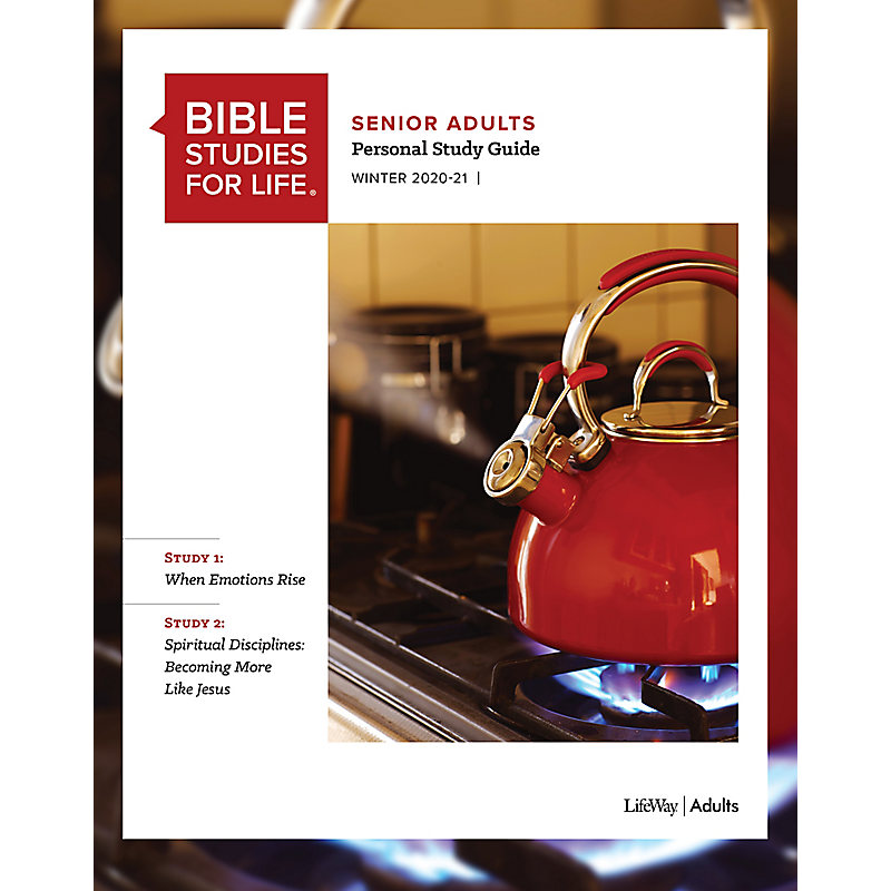 Bible Studies for Life: Senior Adult Personal Study Guide - Winter 2021