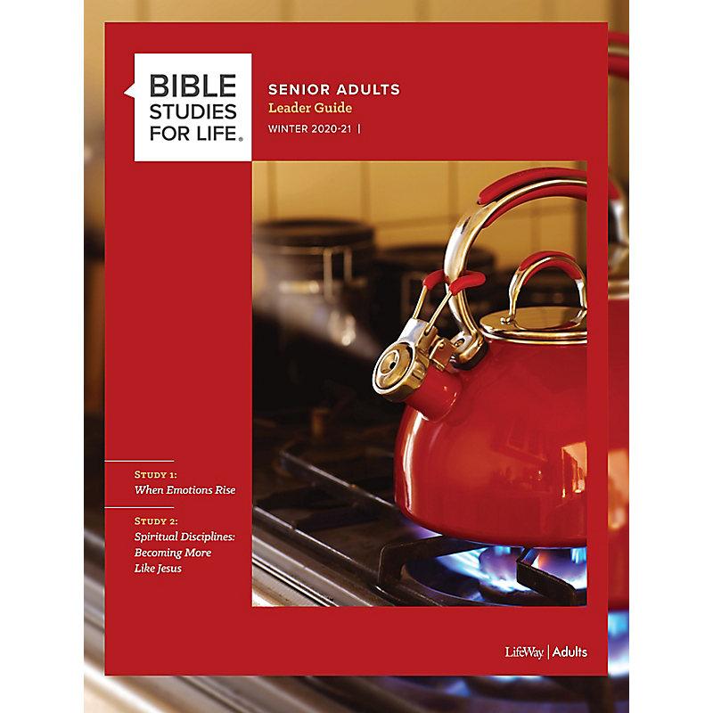 Bible Studies for Life: Senior Adult Leader Guide - Winter 2021