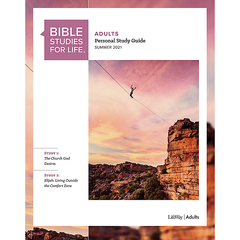 Bible Studies for Life: Adult Personal Study Guide - Summer 2021