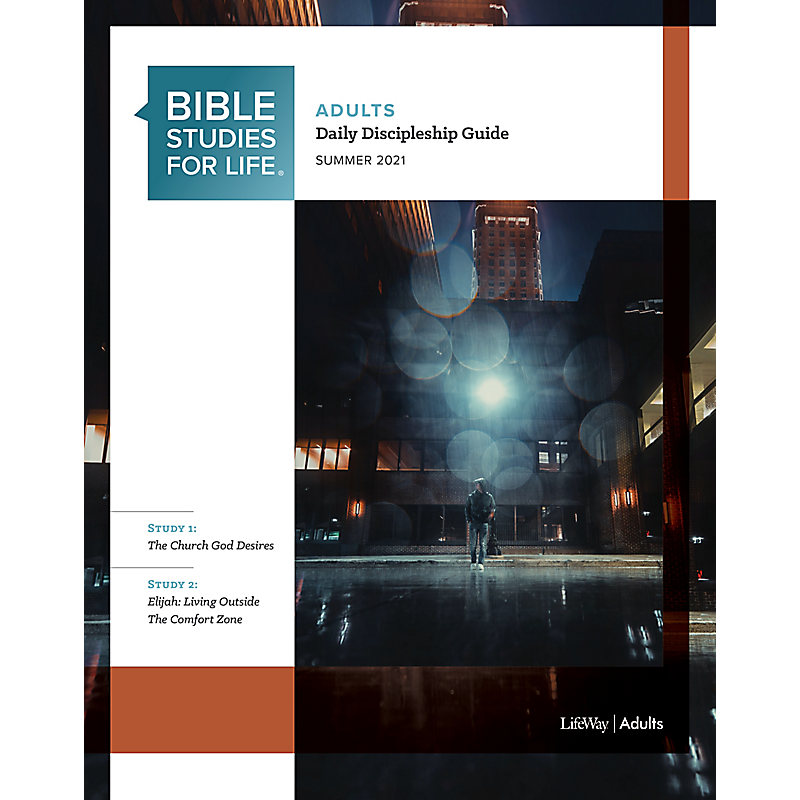 Bible Studies for Life: Adult Daily Discipleship Guide - Summer 2021