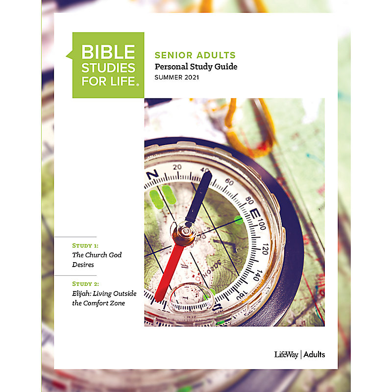 Bible Studies for Life: Senior Adult Personal Study Guide - Summer 2021