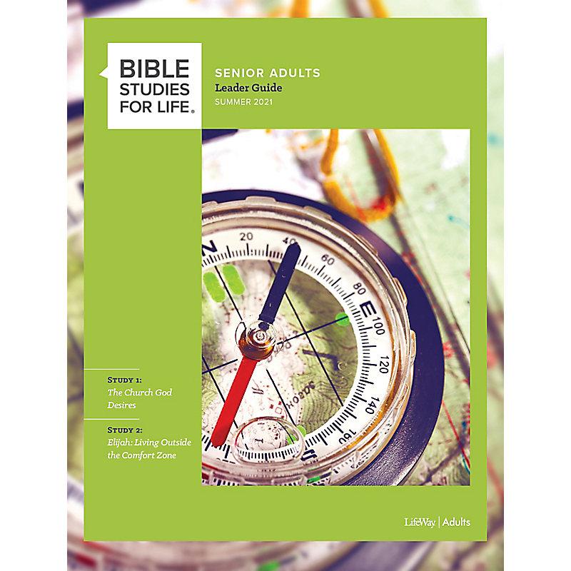 Bible Studies for Life: Senior Adult Leader Guide - Summer 2021