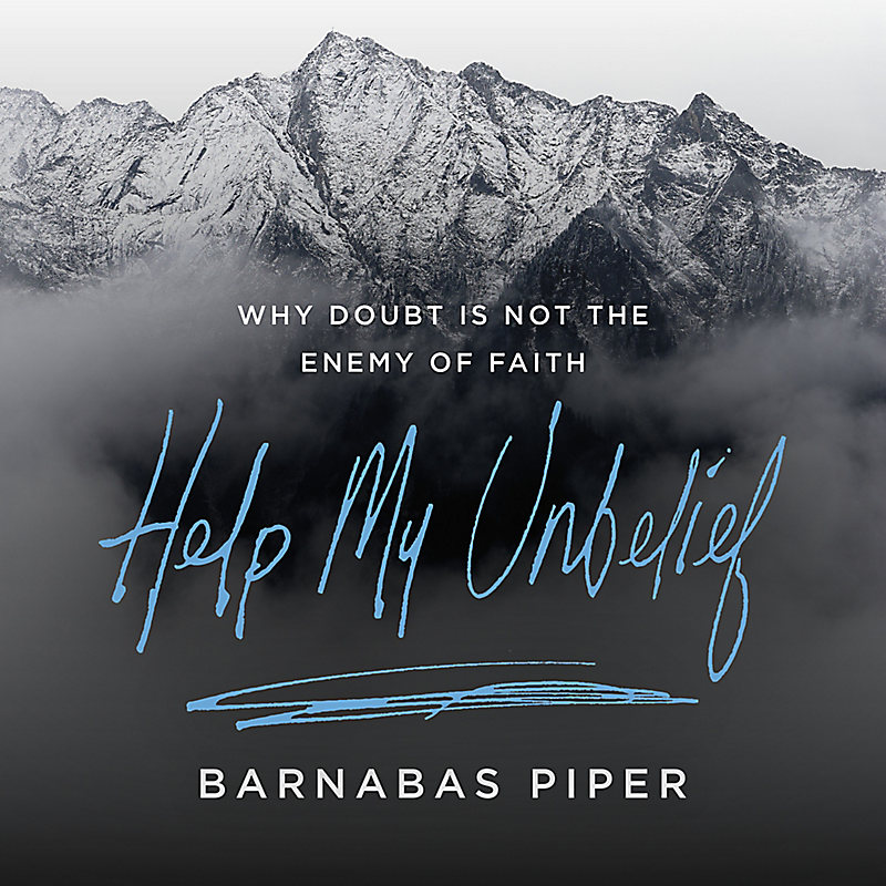 Help My Unbelief - Video Sessions - Rent