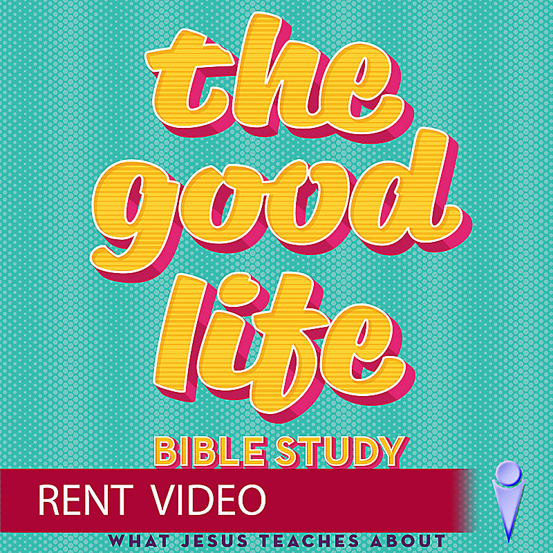 The Good Life - Video Sessions - Rent