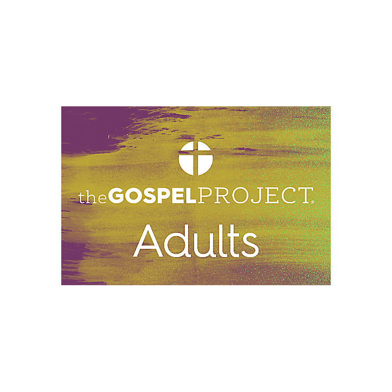 The Gospel Project for Adults: Basic
