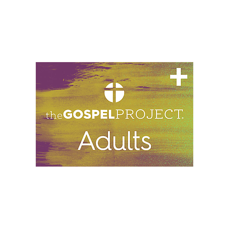 The Gospel Project for Adults: Plus