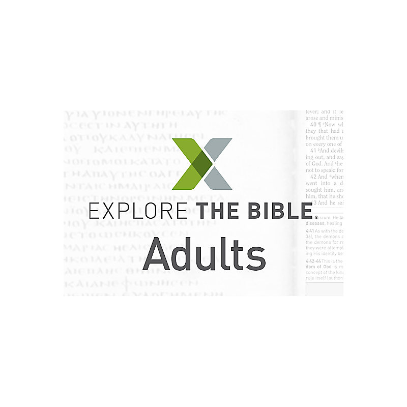Explore the Bible: Adult - Basic