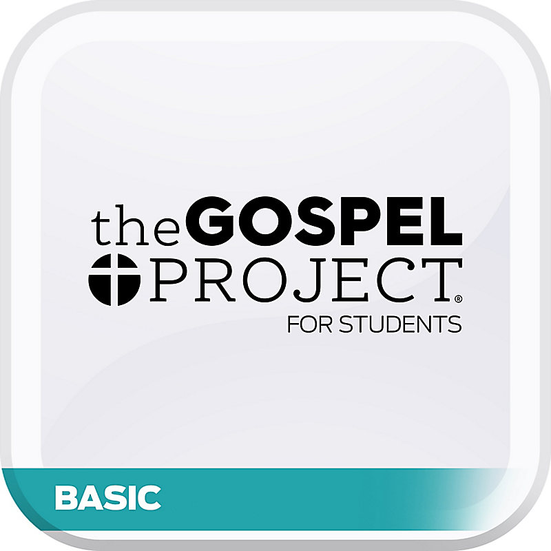 Gospel Project for Students: Basic
