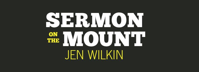 Sermon On The Mount | Jen Wilkin | LifeWay