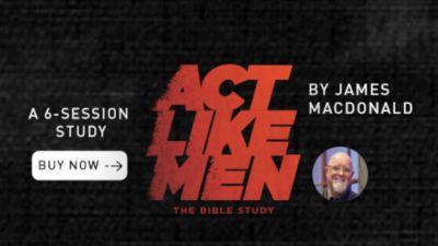 Act Like Men