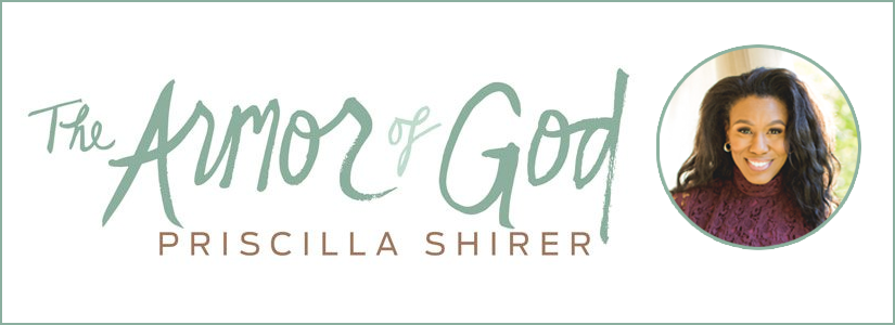 Armor of God Bible Study | Priscilla Shirer | LifeWay