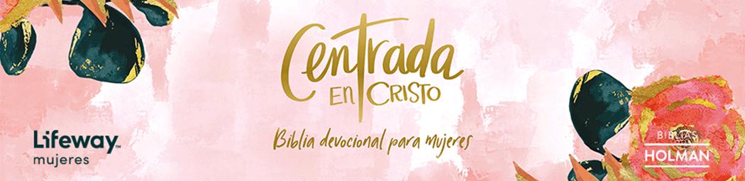 Centrada en Cristo