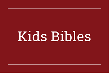 Kids and Childrens Bibles