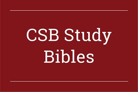 CSB Study Bibles