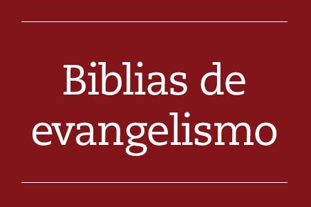 Biblias de evangelismo