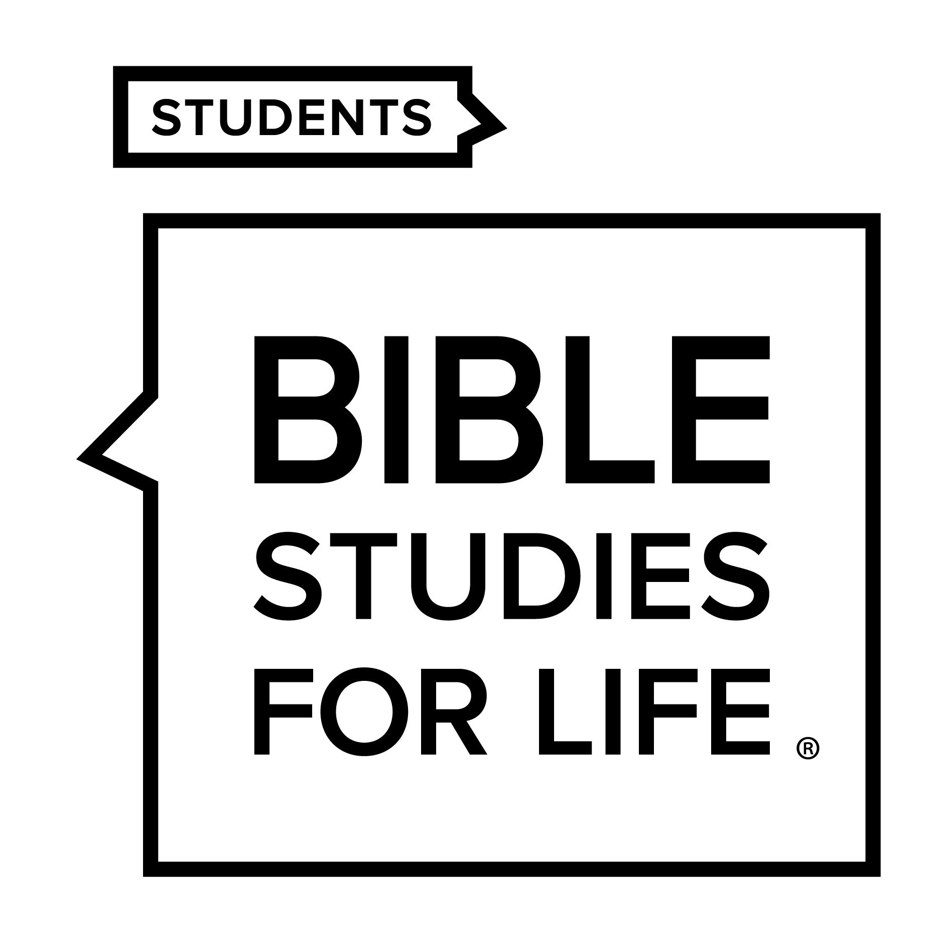 Bible Studies for Life Students