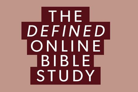 Defined Online Bible Study