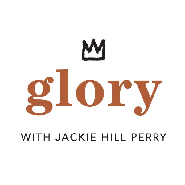 Glory with Jackie Hill Perry