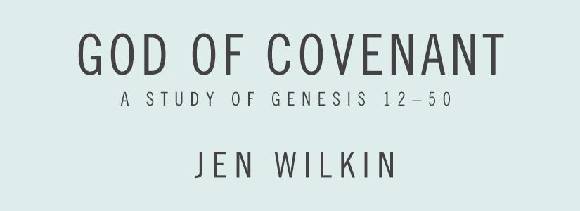 God Of Covenant Jen Wilkin