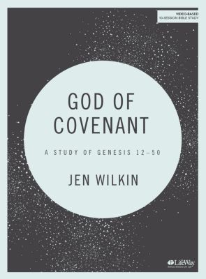 God of Covenant Bible Study by Jen Wilkin