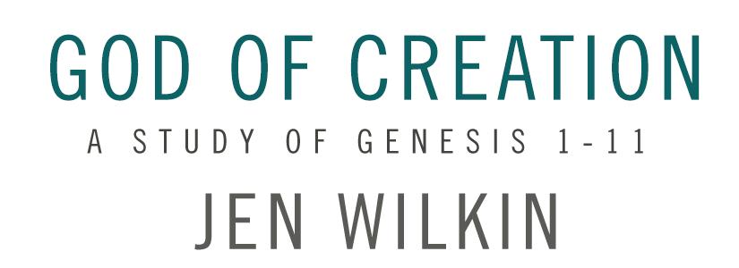 God Of Creation | Jen Wilkin | LifeWay