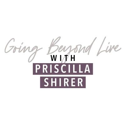 Going Beyond Live with Priscilla Shirer