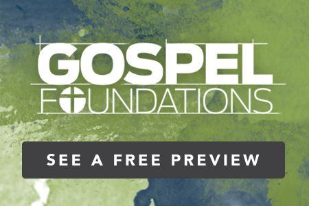 Gospel Foundations