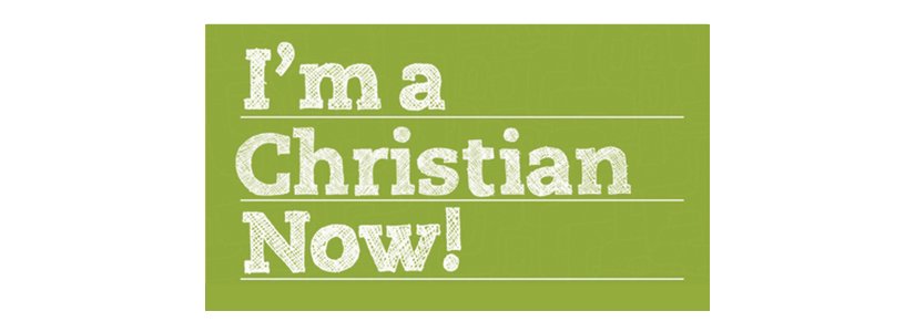 I Am A New Christian