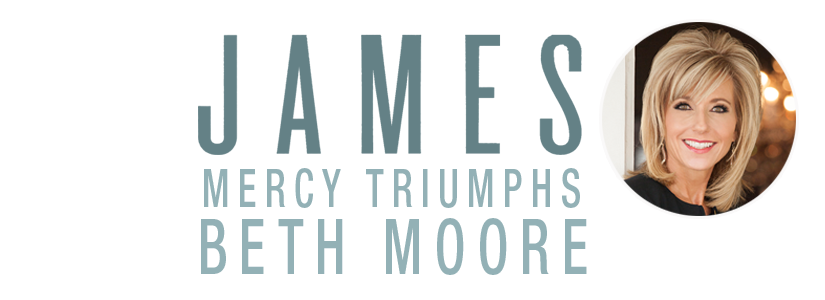 James - Bible Study Book: Mercy Triumphs: Beth Moore ...