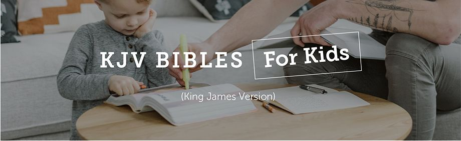 KJV Bibles for Kids