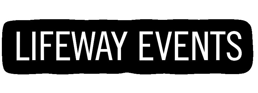 Lifeway Events