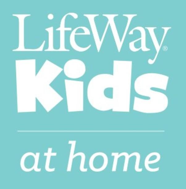 LifeWay Kids at Home