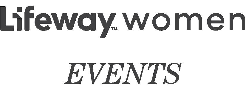 LifeWay Women Events