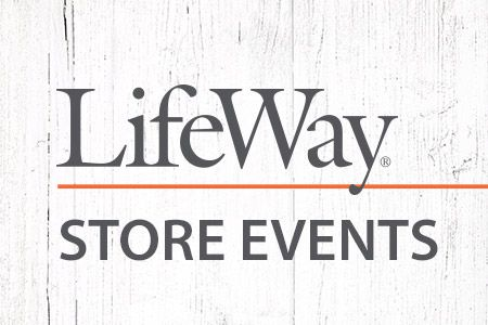 LifeWay Store Events