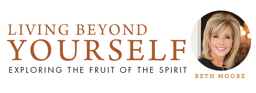 Living Beyond Yourself Beth Moore