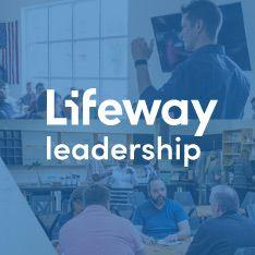 Lifeway Leadership