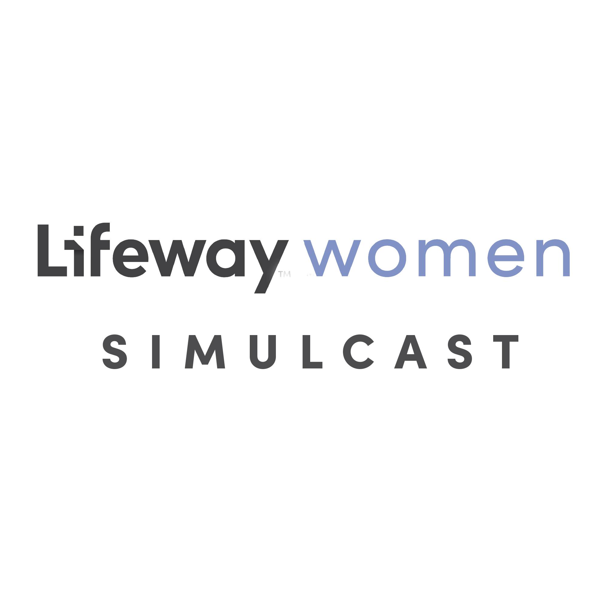 LifeWay Women Live Simulcast