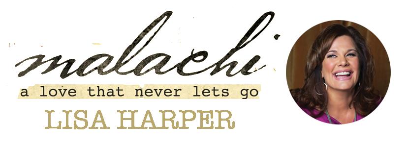 Lisa Harper Malachi