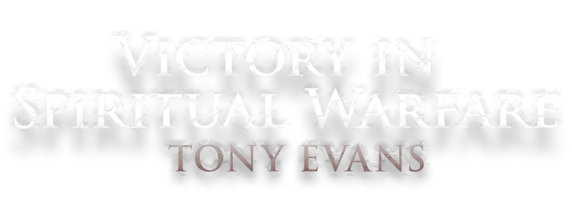 Spiritual Warfare Tony Evans
