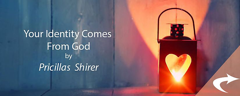 Your Identity Comes from God by Priscilla Shirer