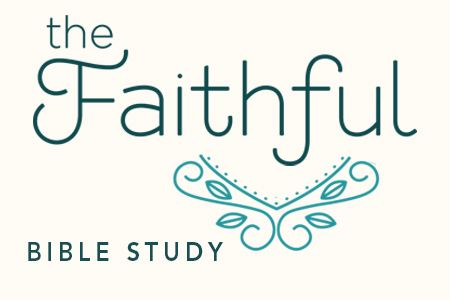 The Faithful Bible Study