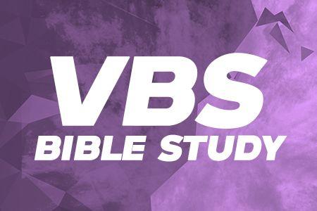 VBS Bible Study