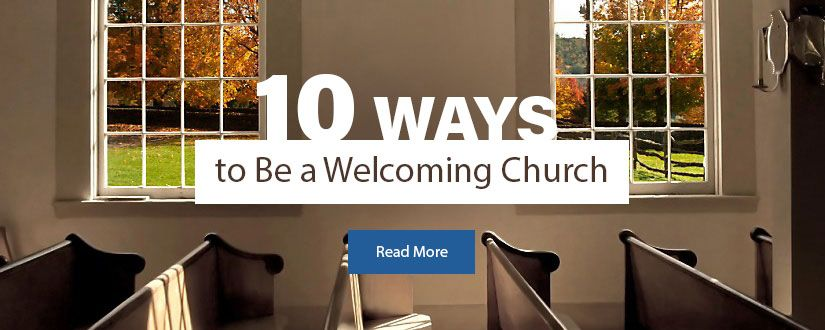 10 Ways to Be a Welcoming Church