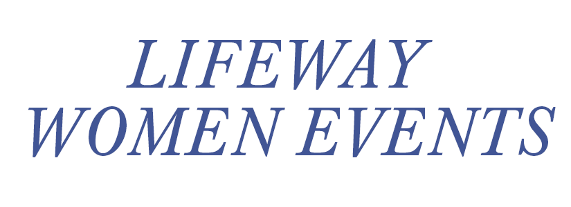 Christian Women's Conferences, Events, Retreats | LifeWay