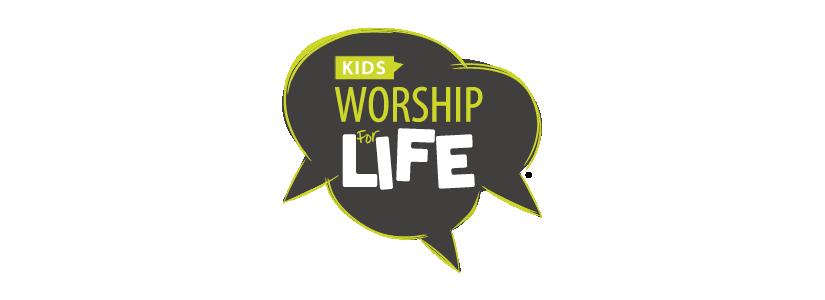 Worship For Life Kids