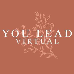 You Lead Virtual Event
